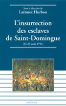 L'INSURRECTION DES ESCLAVES DE SAINT-DOMINGUE