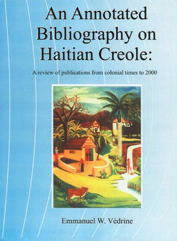 An Annotated Bibliography On Haitian Creole